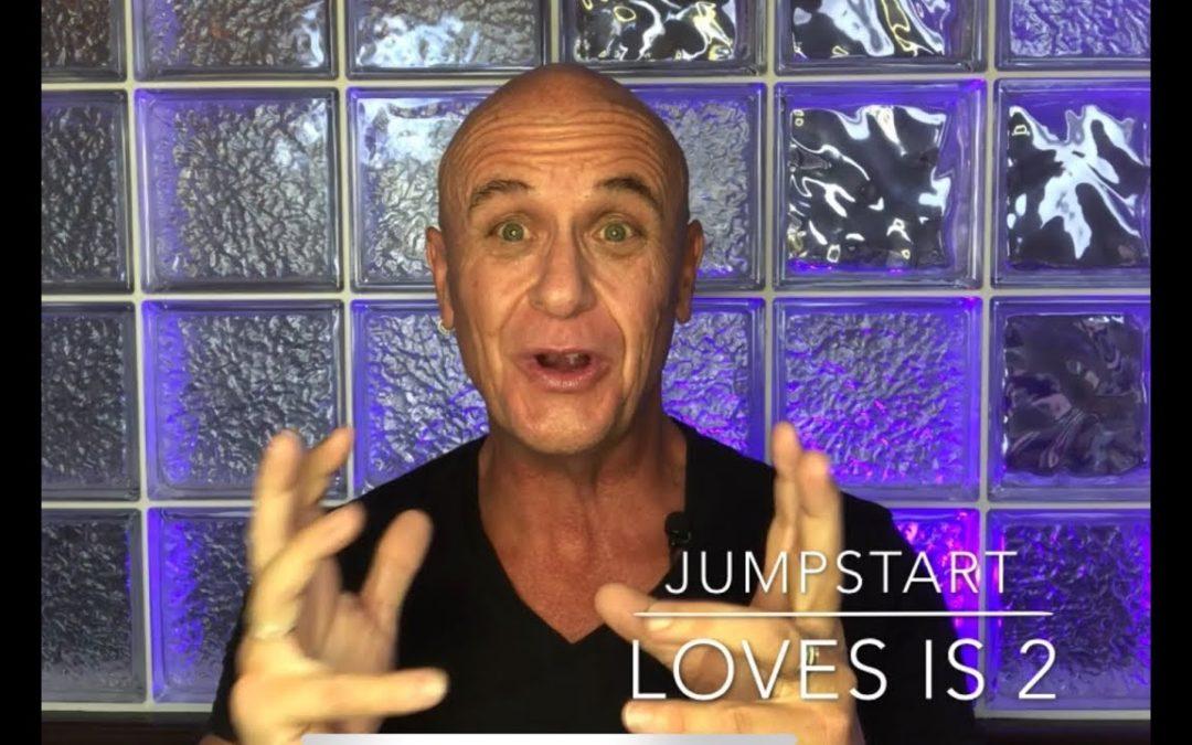 Love is – Part 2