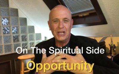 On The Spiritual Side – Opportunity