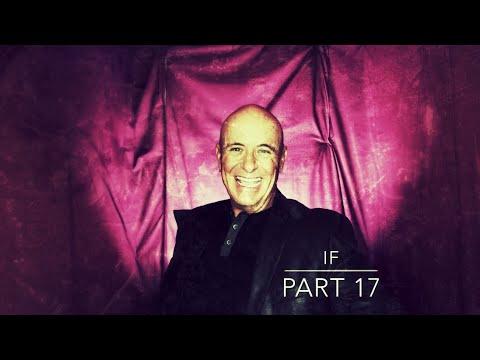 IF – Part 17