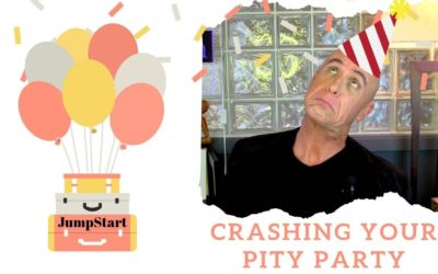 JumpStart – Crashing Your Pity Party