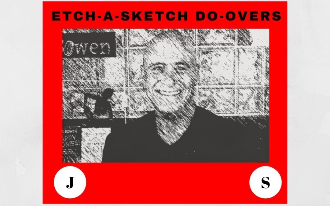 JumpStart – Etch-a-Sketch Do-overs