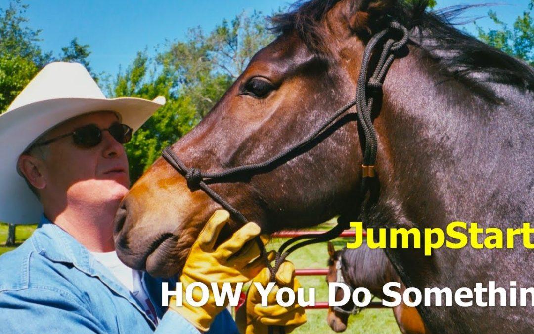 JumpStart –  HOW you do something