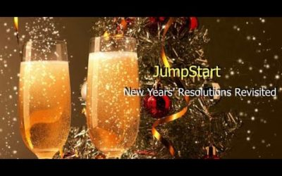 JumpStart – New Years  Resolutions Revisited
