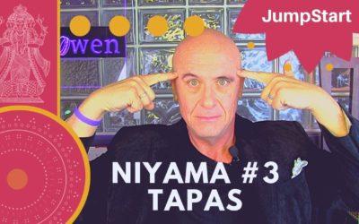 JumpStart – Niyama #3 – TAPAS