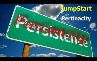 JumpStart – Pertinacity
