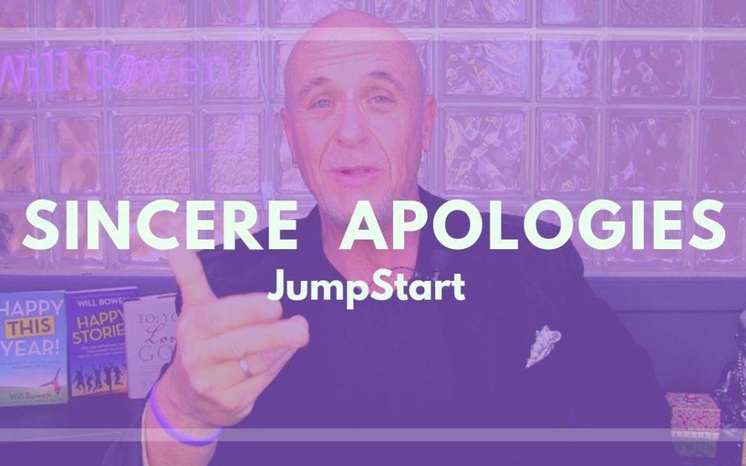 JumpStart – Sincere Apologies