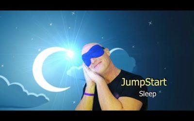 Jumpstart – Sleep