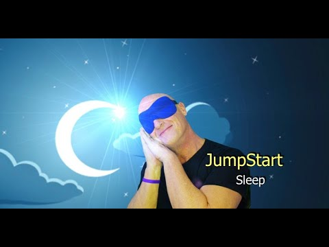 Jumpstart – Sleep
