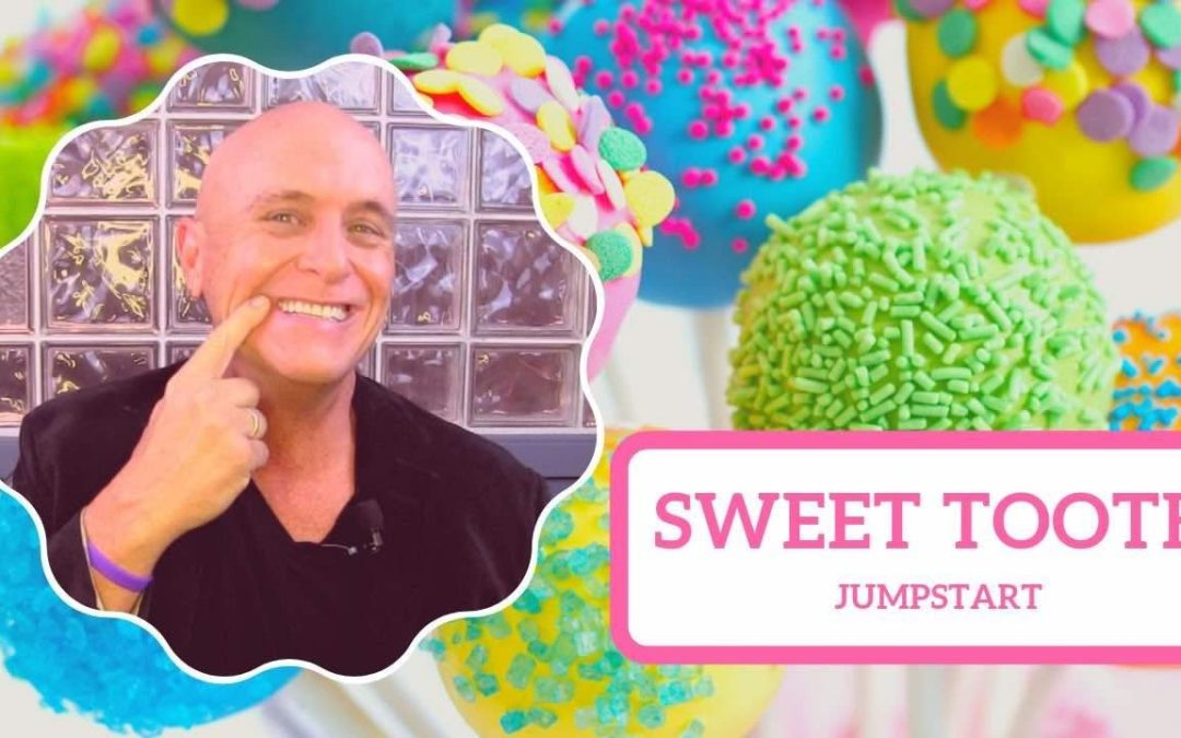 JumpStart- Sweet tooth