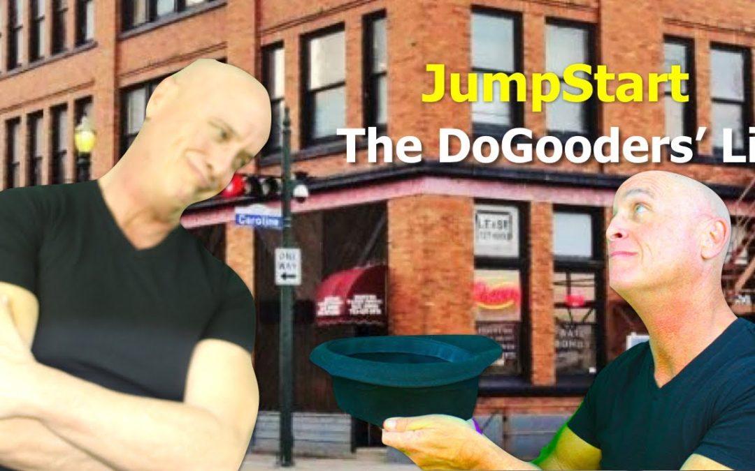 JumpStart – The Dogooders Lie