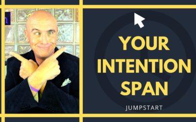 JumpStart – Your Intention Span