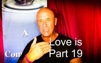 Love is – Part 19