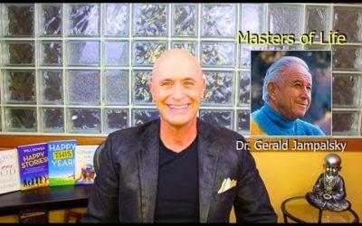 Masters of Life 21 – Dr. Gerald Jampalsky