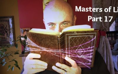 Masters of Life – Part 17