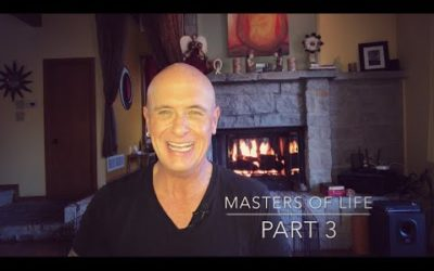 Masters of Life – Part 3