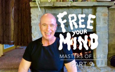 Masters of Life – Part 9