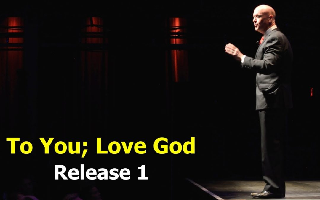 To You; Love God – Release 1