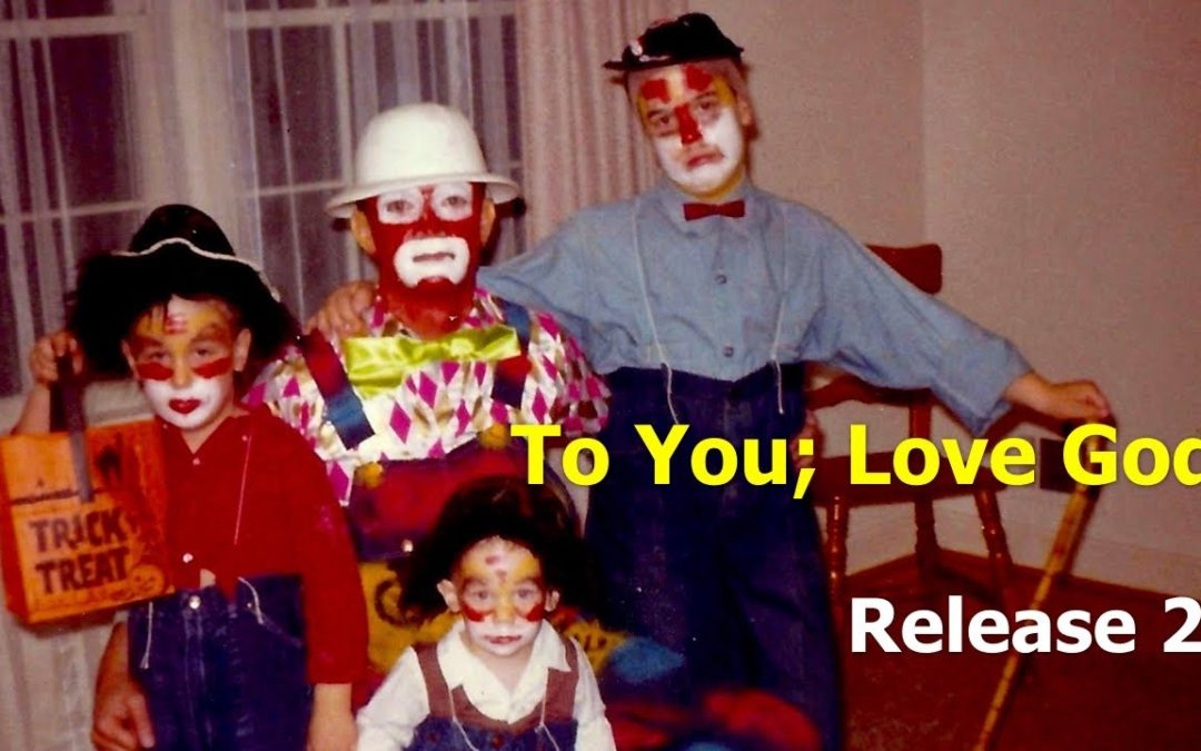 To You; Love God – Release 2