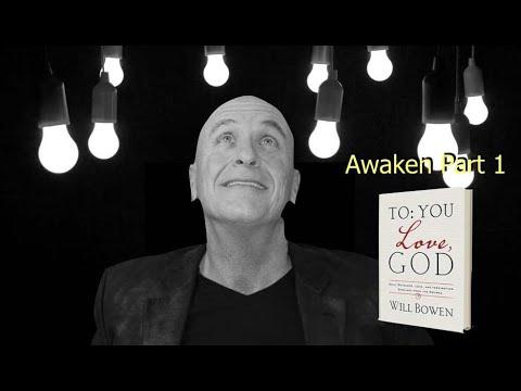 To You Love God Tuesday Awaken Part 1 Will Bowen