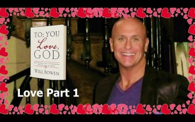 To You; Love God_ Tuesday – Love Part 1